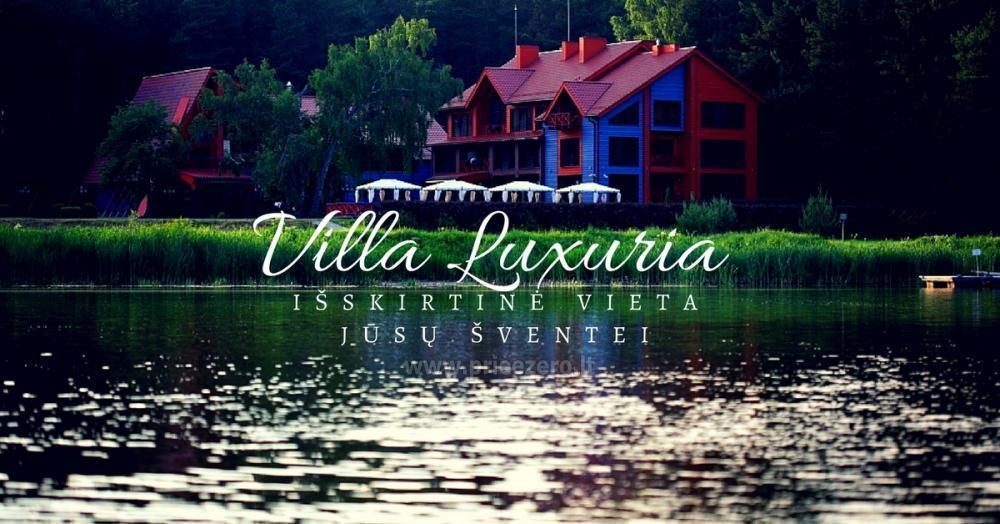Villa Luxuria - išskirtinė vieta Jūsų šventei - 1
