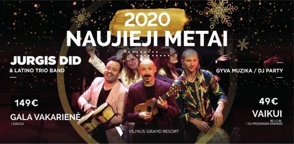 2020 NAUJŲJŲ METŲ gala vakarienė Vilnius Grand Resort ir Jurgio Did koncertas - 1