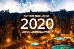 """Naujieji 2020-ieji metai """"ATOSTOGŲ PARKE"""""""